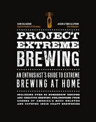 NEW Project Extreme Brewing By Sam Calagione Paperback Free Shipping