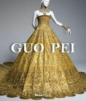 NEW Guo Pei By Paula Wallace Hardcover Free Shipping