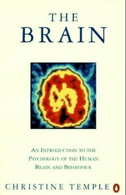 The Brain: An Introduction to the Psychology o... by Temple, Christine Paperback