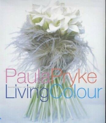 Living Colour by Pryke, Paula Hardback Book The Cheap Fast Free Post