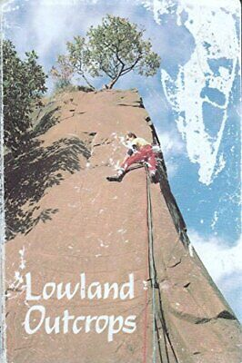 Lowland Outcrops (Scottish Mountaineering Club climbers' guide) Paperback Book