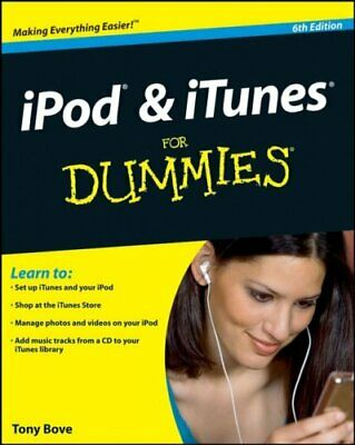 iPod and iTunes For Dummies by Bove, Tony Paperback Book The Cheap Fast Free