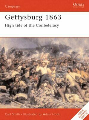 Gettysburg 1863: High tide of the Confederacy: High ... by Smith, Carl Paperback