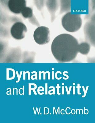 Dynamics and Relativity by McComb, W. D. Paperback Book The Cheap Fast Free Post