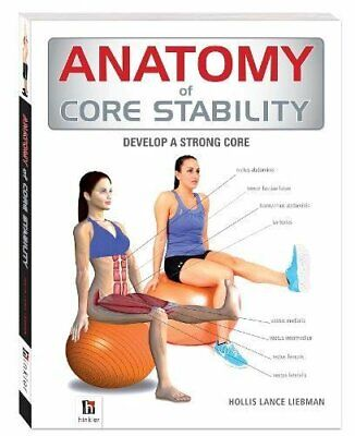 Anatomy of Core Stability (The Anatomy Series by Hollis Lance Liebman 1743528515