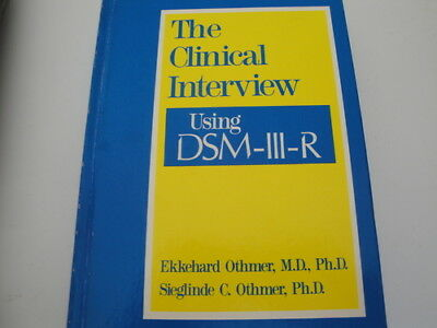 The Clinical Interview Using DSM III R (Diagnostic/Statistical Manual)