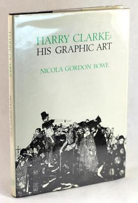 Harry Clarke His Graphic Art Nicola Gordon Bowe Irish Arts & Crafts Illustration
