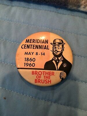 MERIDIAN  Mississippi Centennial 1860 - 1960 Pin Button Brother Of The Brush