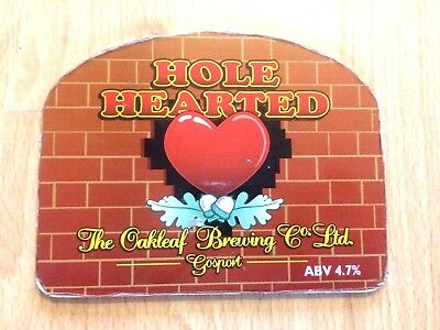 Hole Hearted Ale Beer Pump Clip Oakleaf Brewery Gosport Closed now Fallen Acorn