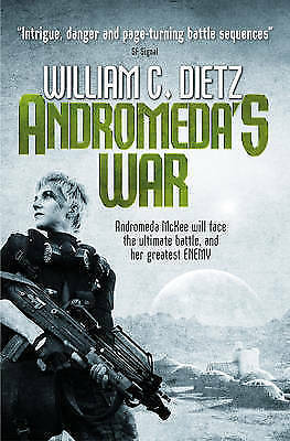 Andromeda's War: 3: Legion of the Damned Prequel by William C. Dietz...