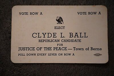 Vintage GOP Republican Card Clyde L Ball Justice of the Peace Berne, NY