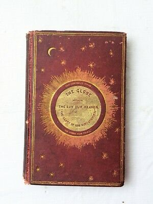 1870, The Globe Within the Sun Our Heaven by D. Mortimore, HB RARE METAPHYSICAL