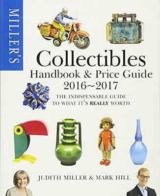 Miller's Collectibles Handbook & Price Guide 2016-2017 (Mil... by Miller, Judith