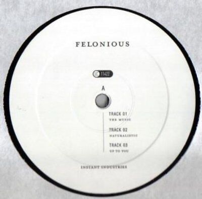 "Felonious - The Music / Naturalistic / Up To You Vinyl 12"" 0716796"