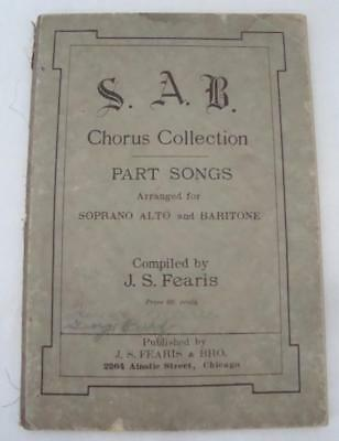 Antique 1920's  S. A. B. Chorus Collection Compiled by J. S. Fearis Music Book