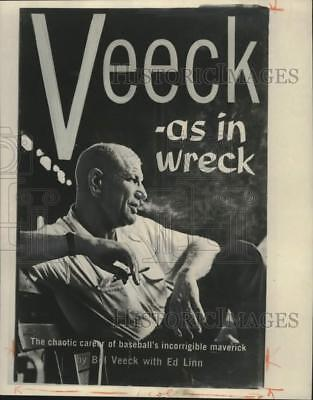 "1962 Press Photo Baseball's Bill Veeck on magazine cover ""Veeck -as in wreck"""