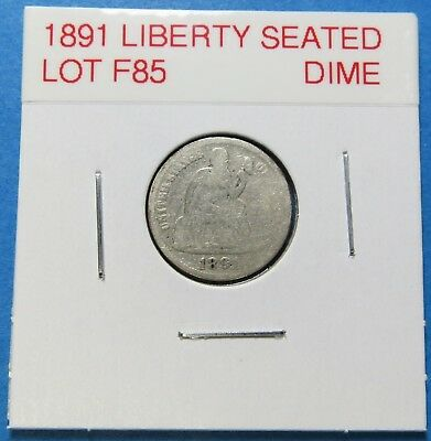 1891 Seated Liberty Silver Dime ~ Parital Liberty ~  Combined Shipping  Lot F85