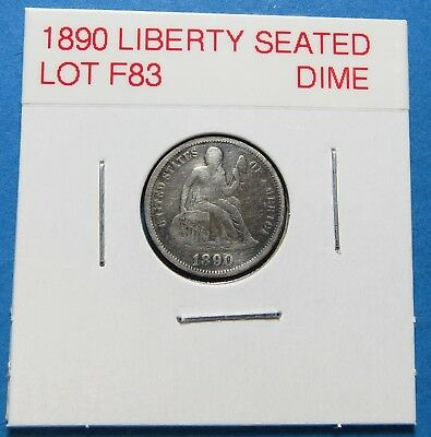 1890 Seated Liberty Silver Dime ~ Full Liberty ~  Combined Shipping  Lot F83