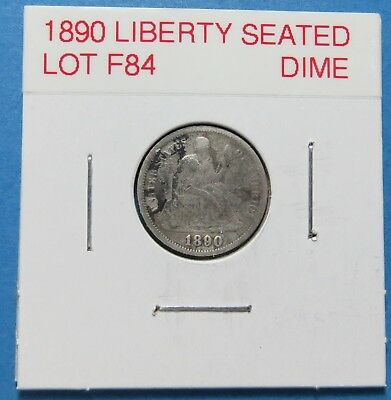 1890 Seated Liberty Silver Dime ~ Full Liberty ~  Combined Shipping  Lot F84