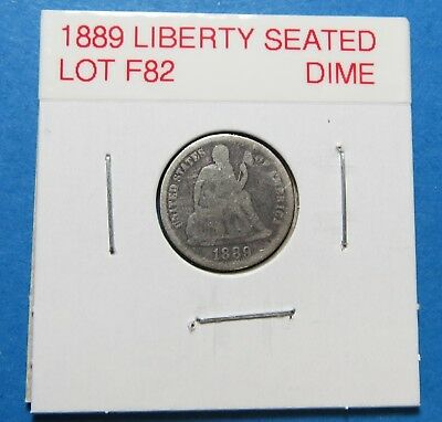 1889 Seated Liberty Silver Dime ~ Nice Coin ~  Combined Shipping  Lot F82