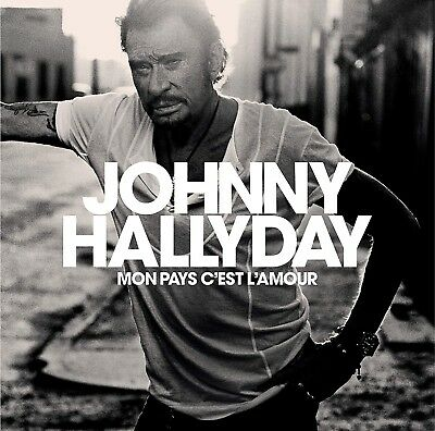 Cd Collector Johnny Hallyday Neuf Sous Blister , Mon Pays C' Est L' Amour .
