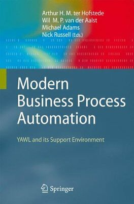 Modern Business Process Automation: YAWL and its Support Enviro... Hardback Book