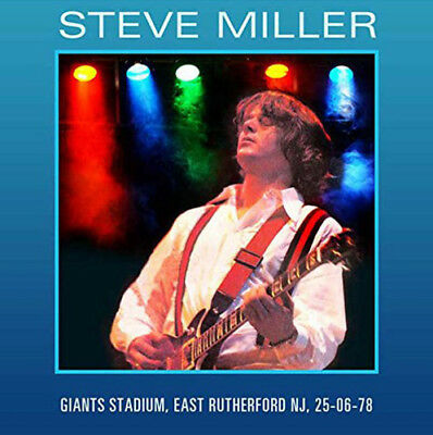 Steve Miller : Live at Giants Stadium, East Rutherford NJ, 25th June 1978 CD