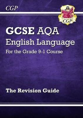 GCSE English Language AQA Revision Guide - for the Grade 9-1 Co... 9781782943693