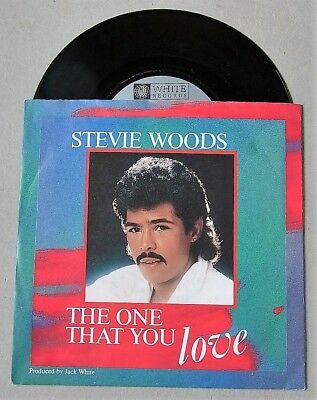 Vinyl Single 1987 : STEVIE WOODS 'The one that you love' + 'Just can't win ... '