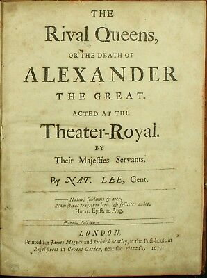 Nathaniel Lee THE RIVAL QUEENS 1677 Death of Alexander the Great RARE 1ST ED NR