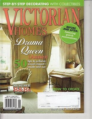 Victorian Homes Magazine June 2011 - Must see B&B's - Drama Queen ( Anne ) Porch