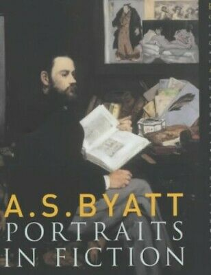Portraits In Fiction by Byatt, A. S. Hardback Book The Cheap Fast Free Post