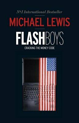 Flash Boys by Lewis, Michael Book The Cheap Fast Free Post