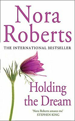 Holding the Dream (Dream Trilogy) by Nora Roberts Paperback Book The Cheap Fast