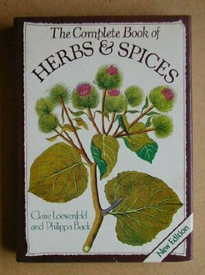 The Complete Book of Herbs and Spices by Back, Philippa Hardback Book The Cheap