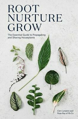 NEW Root, Nurture, Grow By Caro Langton Hardcover Free Shipping