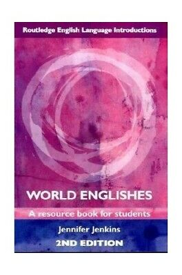 World Englishes: A Resource Book for Students ... by Jenkins, Jennifer Paperback