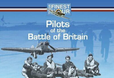 Pilots of the Battle of Britain (Their Finest Hour) by Mark T. Jones Paperback