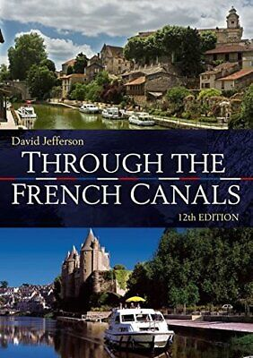 Through the French Canals by David Jefferson Paperback Book The Cheap Fast Free