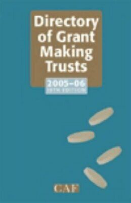 The Directory of Grant Making Trusts (Directory of S... by French, Alan Hardback