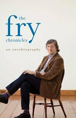 The Fry Chronicles by Fry, Stephen Hardback Book The Cheap Fast Free Post