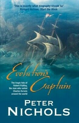 Evolution's Captain: The Tragic Fate of Robert Fi... by Nichols, Peter Paperback