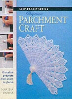 Step-by-Step Crafts: Pergamano Parchment Craft by Ospina, Martha Paperback Book