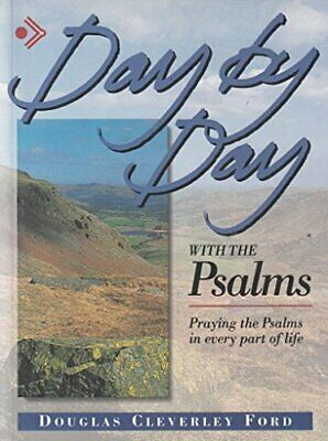 Day by Day with the Psalms: Praying the Psa... by Ford, Douglas Clever Paperback