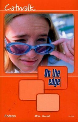 On the edge: Level A Set 2 Book 1 Catwalk: Level A, ... by Gould, Mike Paperback