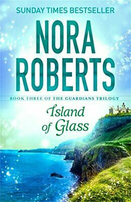 Island of Glass: Guardians Trilogy 3 by Nora Roberts Book The Cheap Fast Free