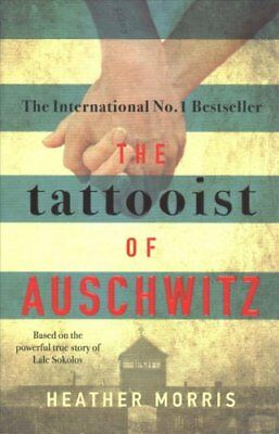 The Tattooist of Auschwitz the heart-breaking and unforgettable... 9781785763670