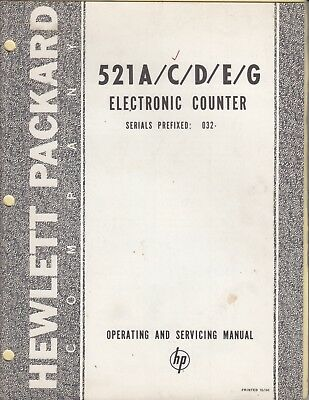 HP 521 A/C/D/E/G  Hewlett Packard Electronic Counter Operating + Service Manual