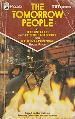 Tomorrow People in The Lost Gods (Piccolo Books) by Price, Roger Paperback Book