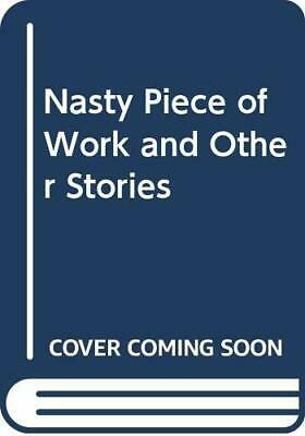 Nasty Piece of Work and Other Stories by Salway, Lance Paperback Book The Fast